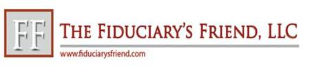 The Fiduciary's Friend, LLC